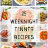 25 Weeknight Dinner Recipes | Easy & Tasty Dinner Recipes