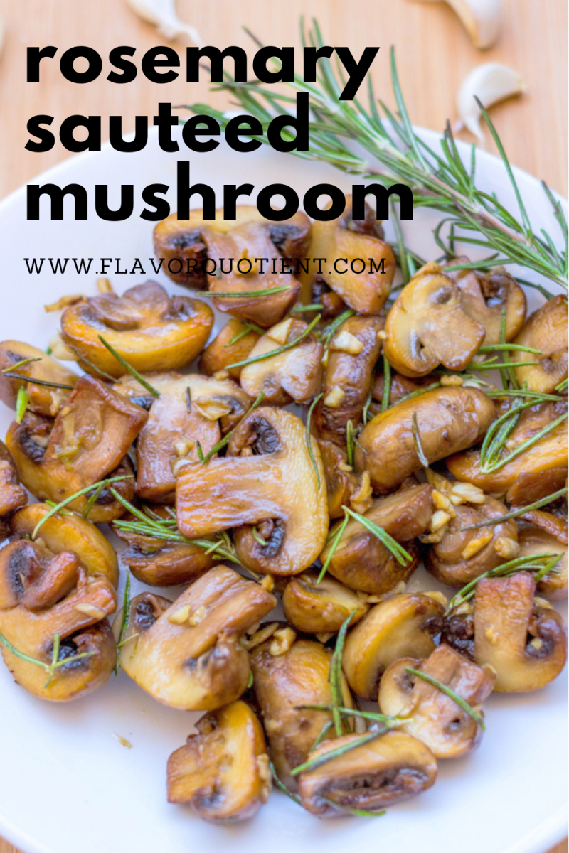 The best ever sautéed mushrooms with garlic and rosemary is a super easy and quick snacking option when you are pressed for time! These sautéed mushrooms would be the best side with your steak dinners & wine. Keep these healthy sautéed mushrooms in your weekly meal plan. | sautéed mushrooms and onions | sautéed mushrooms for steaks | easy sautéed mushrooms | how to make sautéed mushrooms | sautéed mushrooms and spinach