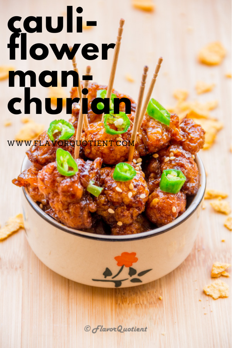 Best Ever Cauliflower Manchurian Vegan Gobi Manchurian