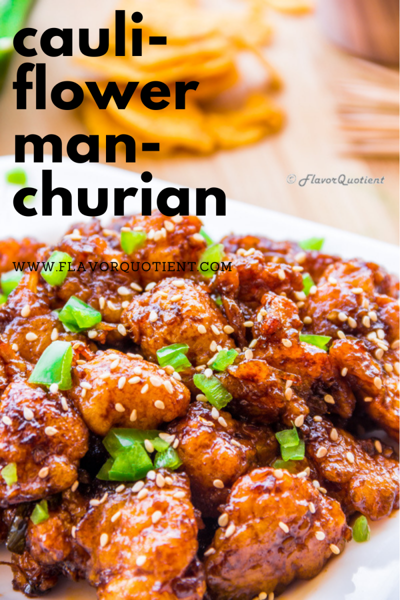 The crispy and crunchy cauliflower Manchurian is a delightful appetizer for all veggie lovers! Plus, this cauliflower Manchurian is vegan all the way! You can also make baked gobi manchurian which will be healthy as well as tasty. Learn how to make this vegan gobi manchurian from this easy recipe! | gobi manchurian recipes | gobi manchurian gravy | gobi manchurian dry | gobi manchurian air fryer | cauliflower manchurian