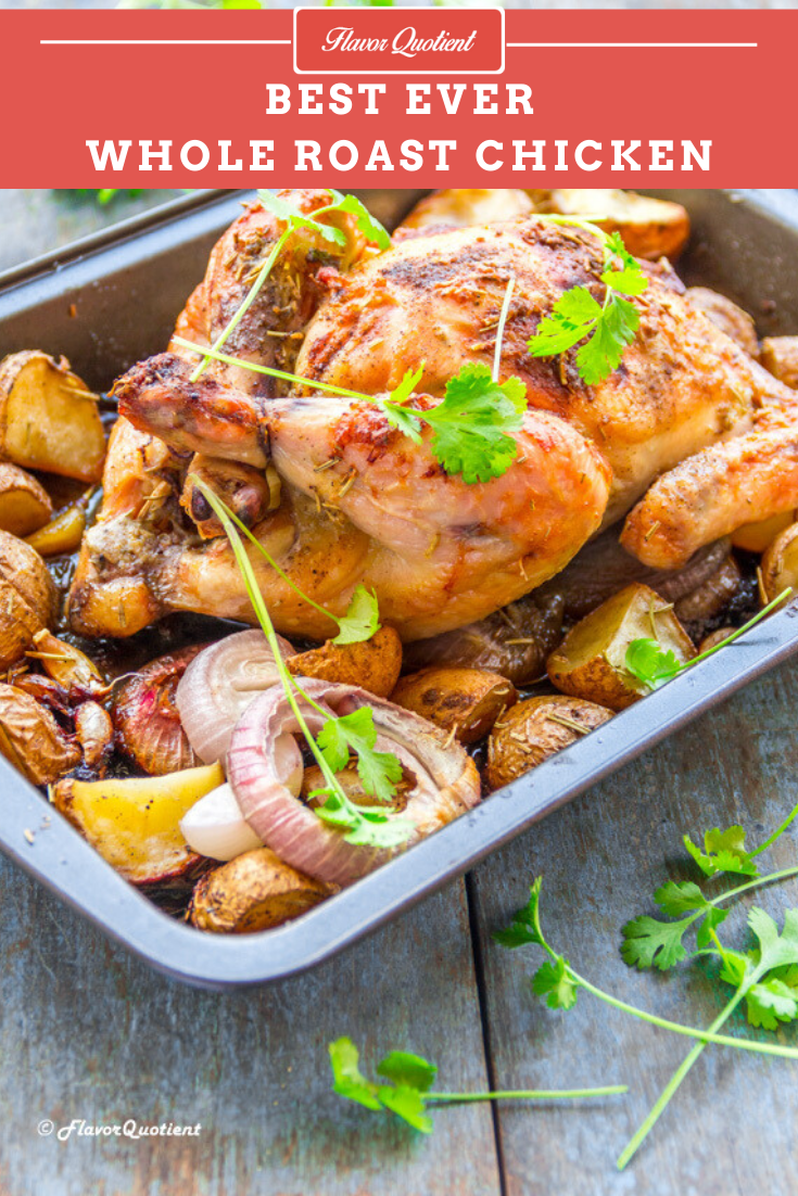 Best Ever Whole Roast Chicken | Flavor Quotient | The classic whole roast chicken is the ultimate party food and you got to have this fail-proof recipe to have a perfect celebration!