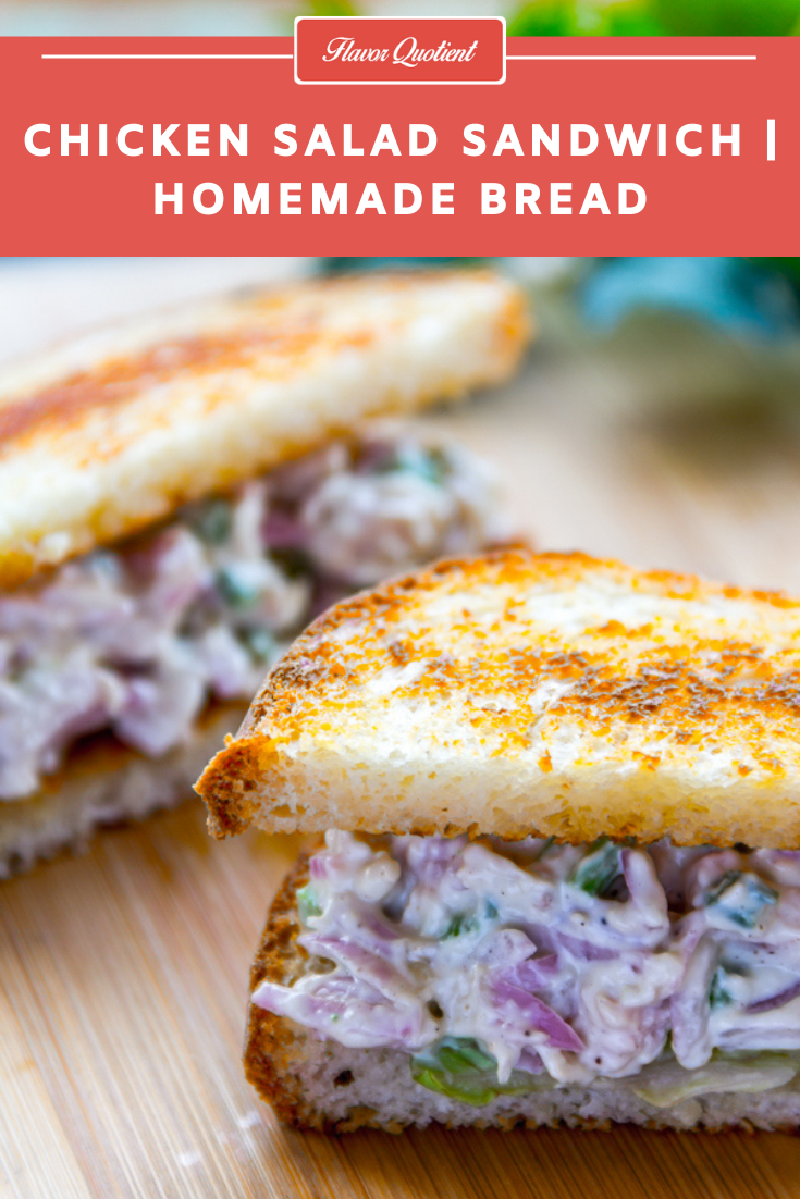 Classic Chicken Salad Sandwich | Flavor Quotient | My take on the classic chicken salad sandwich with my homemade sandwich bread is all with classic ingredients and the result was unforgettably classic!
