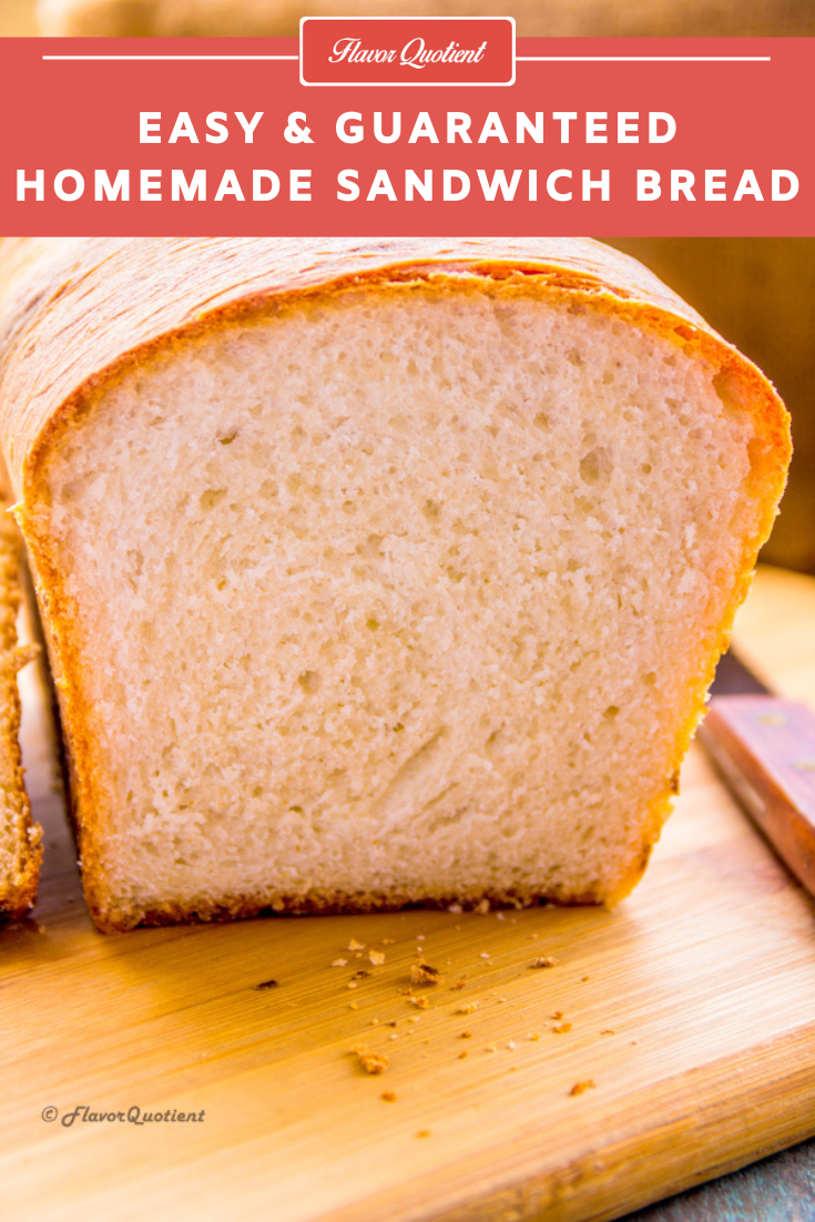 Homemade Sandwich Bread | Flavor Quotient | Homemade bread! Can anything sound better than that? And trust me no place will smell better than your house once you start baking this bread at home!
