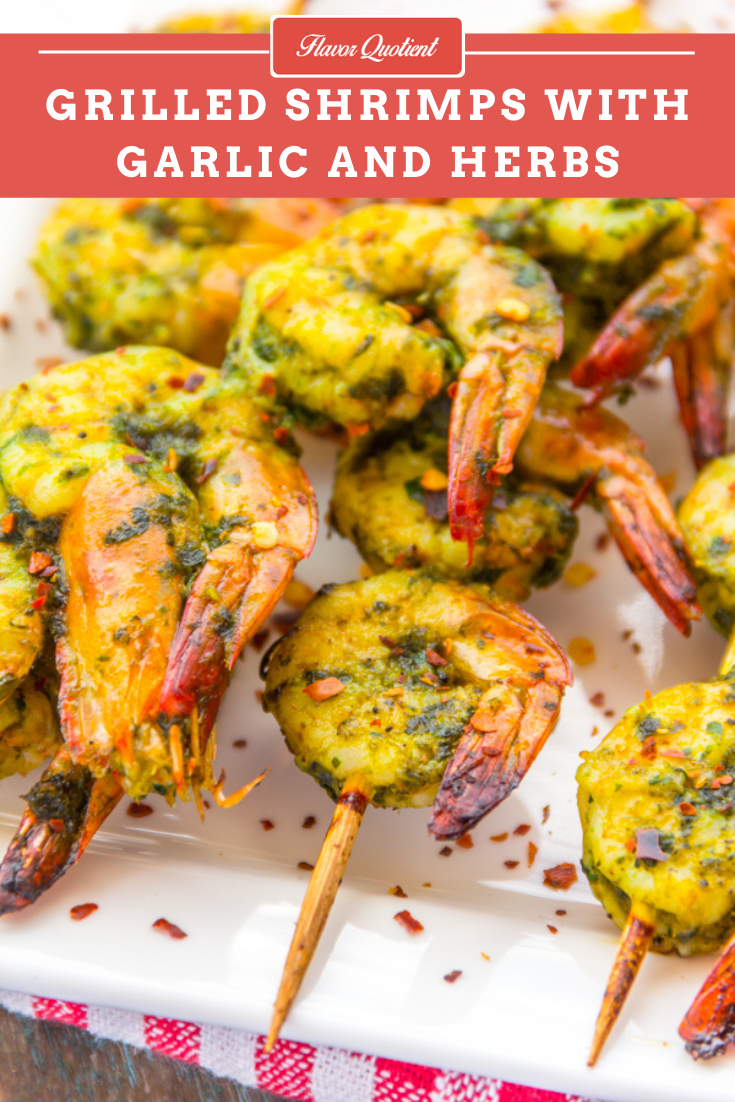 Grilled Shrimps with Garlic and Herbs | Flavor Quotient | These grilled shrimps with garlic and herbs are the best shrimps I have had till date and you guys can't miss on these! You just can't!