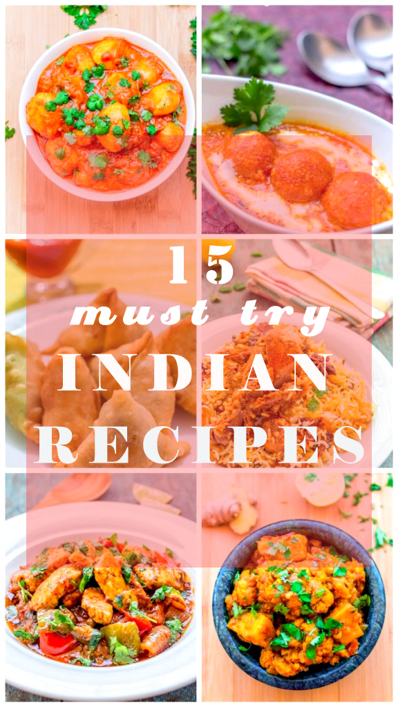 15 Must-Try Indian Recipes