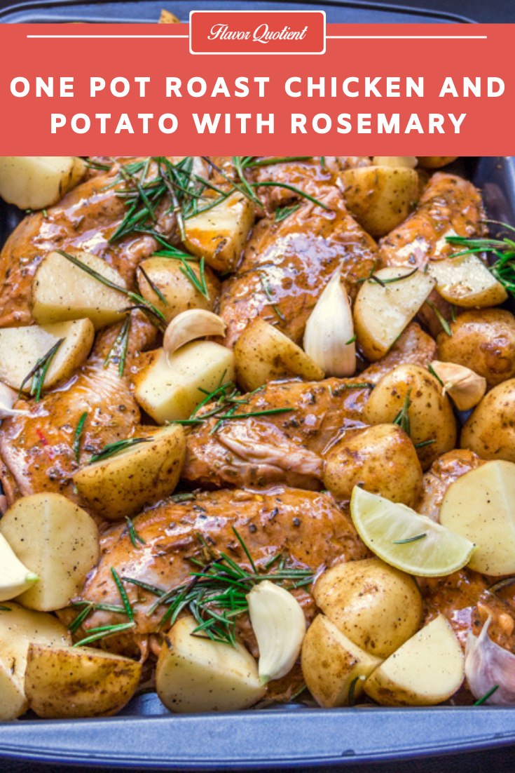 One Pot Rosemary Roasted Chicken & Potatoes | Flavor Quotient | This one pot roasted chicken and potatoes flavored with beautiful rosemary is a one-pot wonder which will never fail to grab your attention!