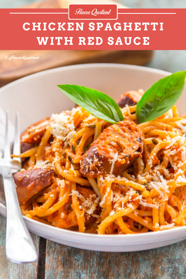 Classic Chicken Spaghetti in Red Sauce | Flavor Quotient | The classic spaghetti in red sauce tastes best with the homemade tomato sauce and loads of grated Parmesan cheese!