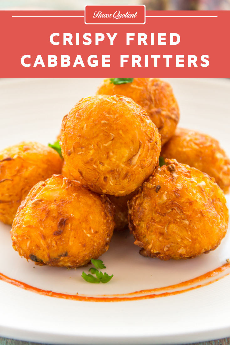 Crispy & Crunchy Cabbage Fritters | Flavor Quotient | The crispy & crispy cabbage fritters give tasty makeover to the healthy vegetable! These cabbage fritters not only look cute but also tickle your taste buds!