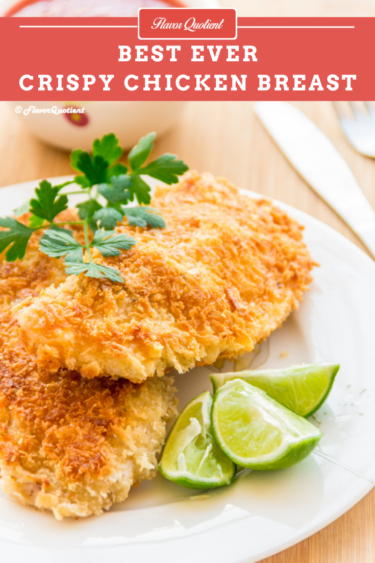 Best Ever Crispy Chicken Breast | Flavor Quotient | After having this best ever juicy & crispy chicken breast, I can rightfully vouch for chicken breasts that they are not boring and tasteless if made right!