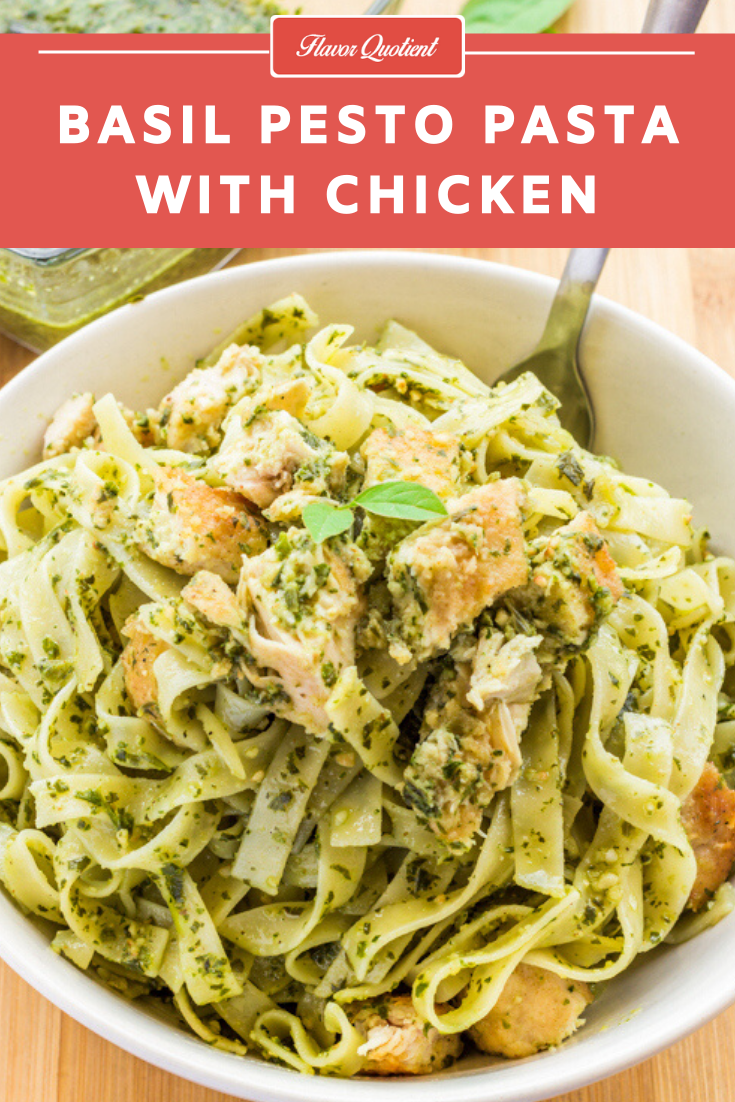 Best Ever Chicken Pesto Pasta Flavor Quotient