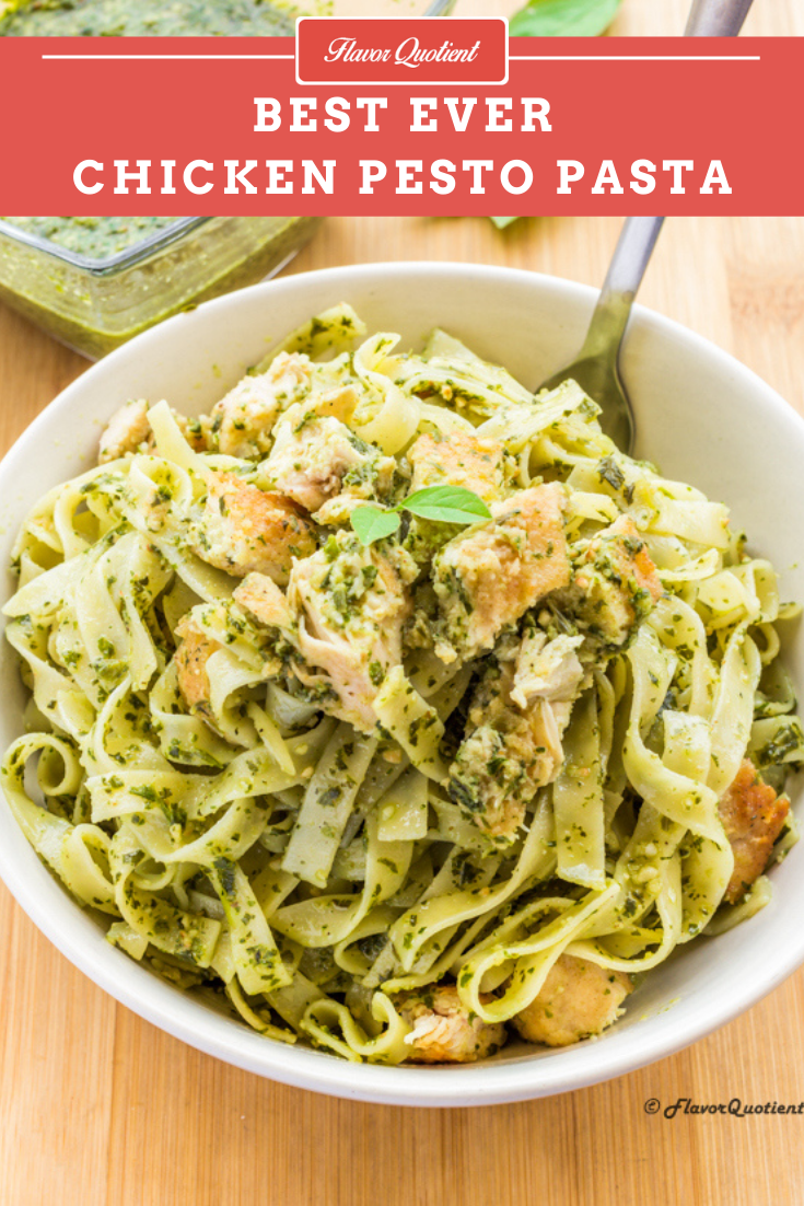 Best Ever Chicken Pesto Pasta | Flavor Quotient | I made the classic chicken pesto pasta which needs no introduction and it proved to be even more special with homemade basil pesto using our own homegrown basil leaves!
