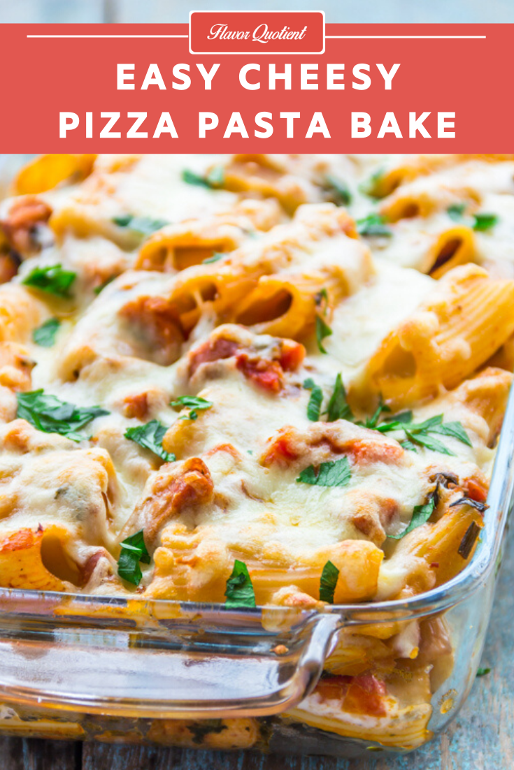 Pizza Pasta Bake | Cheesy Baked Pasta Recipe | This showstopper cheesy baked pasta with chicken sausages and all the goodness of veggies baked to perfection with lots of cheese is a crowd-pleasing cross between pizzas and pastas!