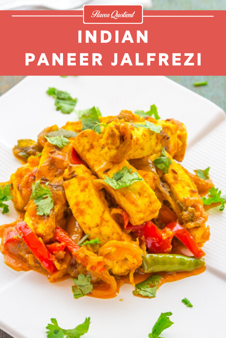 Indian Paneer Jalfrezi | Flavor Quotient | Paneer Jalfrezi is a quick and easy stir fry with cottage cheese infused with all the aromatic Indian spices. It's an absolute classic from the repertoire of rich Indian cuisine.