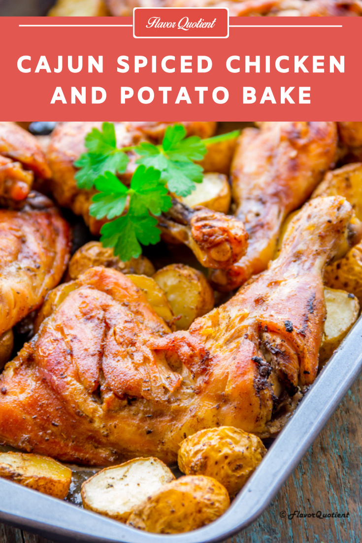 Cajun Spiced Chicken and Potato Bake | Flavor Quotient | This amazing Cajun spiced chicken and potato bake is a one-pot wonder which will save you badly on those terribly hectic days just like it did to us! And you must have this terrific Cajun spice in your kitty for all its awesomeness!