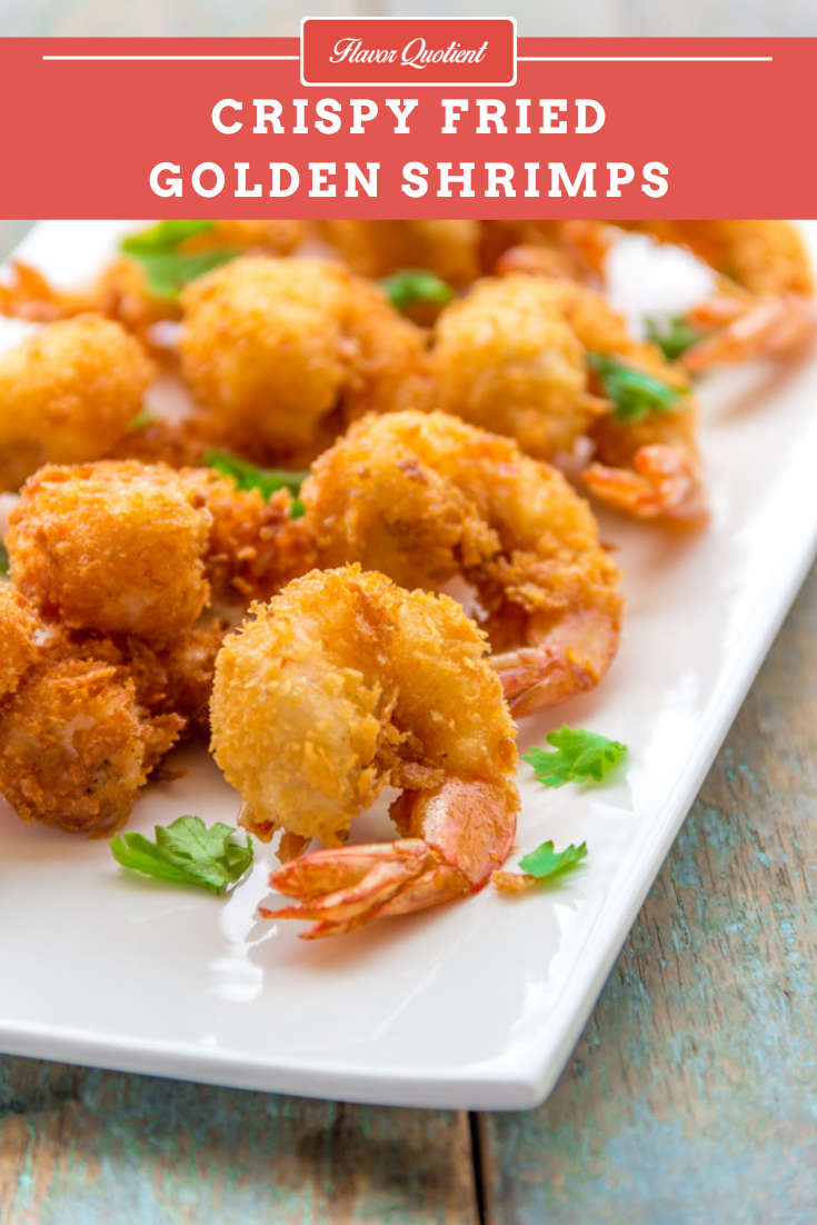Crispy Fried Golden Shrimps | Flavor Quotient | These super-crispy golden shrimps are an out-an-out winner! Serve golden shrimps at your next house party only to become the party rock-star!