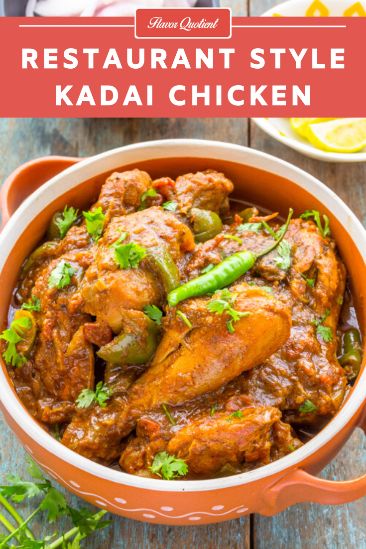 Restaurant Style Kadai Chicken | Flavor Quotient | Kadai chicken, the flagship dish from Indian cuisine cannot get better than this. Try making this yourself at home and you will forget the restaurant version forever!