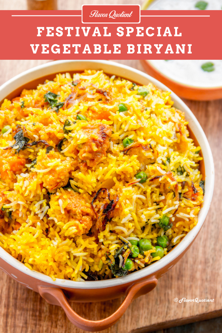 Best Ever Vegetable Biryani | Flavor Quotient | Best ever vegetable biryani with loads of flavors to enjoy the festivities to the max and fill in your loved ones' life with loads of happiness and joy!