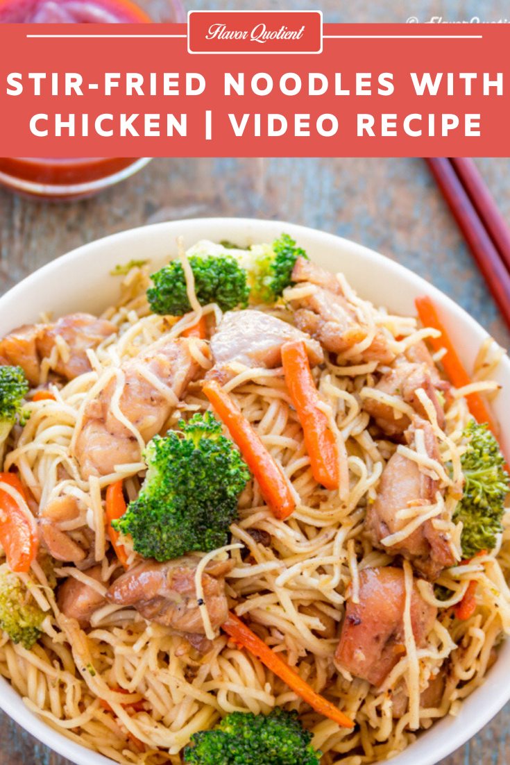 Stir Fried Chicken Noodles *Video Recipe* | Flavor Quotient | The all-time favorite comfort food, this stir fried chicken noodles is most probably the most ordered take-out item across globe, but it's equally easy to make at home and more flavorful too!