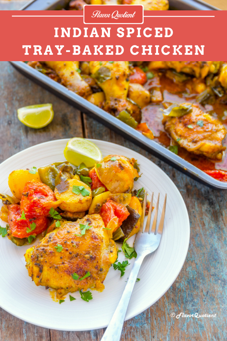Indian Spiced Tray Baked Chicken with Veggies | Flavor Quotient | Today's recipe of Indian spiced tray baked chicken and veggies is a wholesome one-pot wonder.