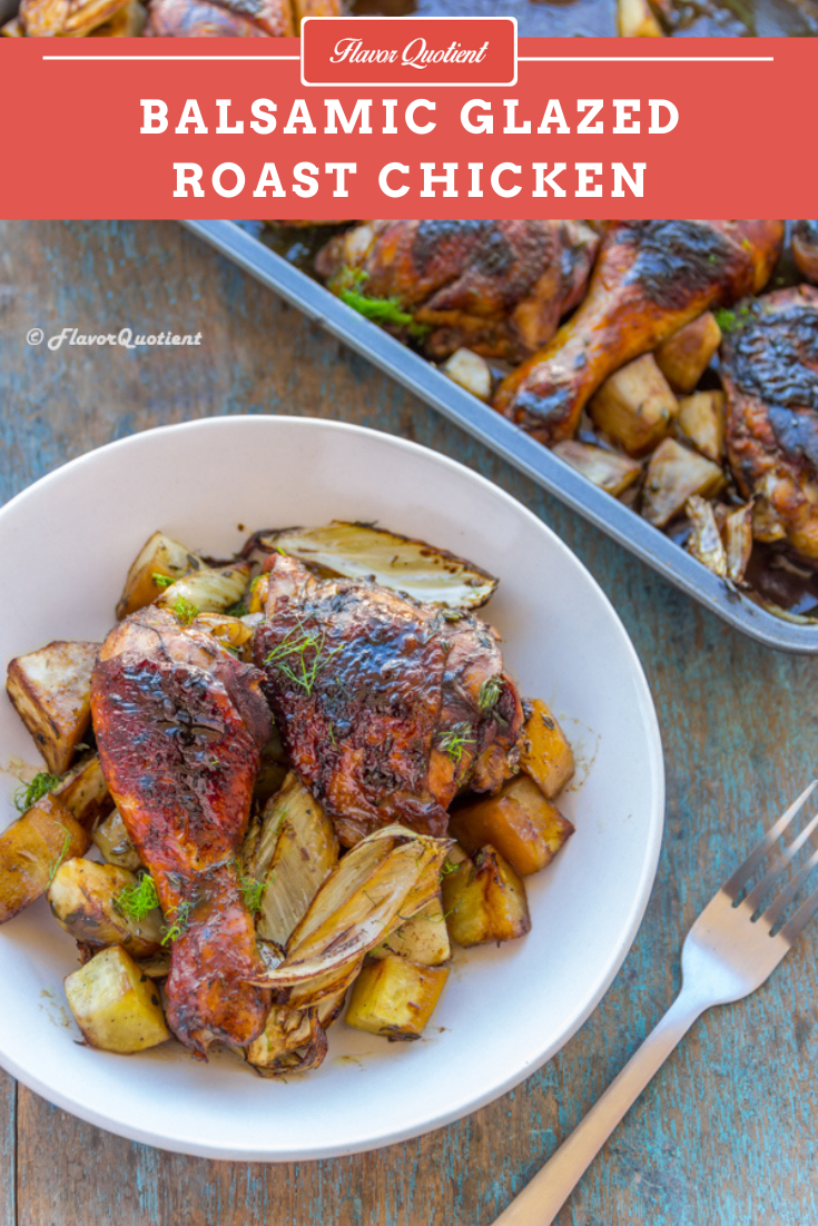 Balsamic Glazed Chicken | Flavor Quotient | Sticky and glossy, this rustic balsamic glazed chicken is a one-pot wonder loaded with tons of flavors and this hearty meal is gonna brighten up your weeknight dinner instantly!