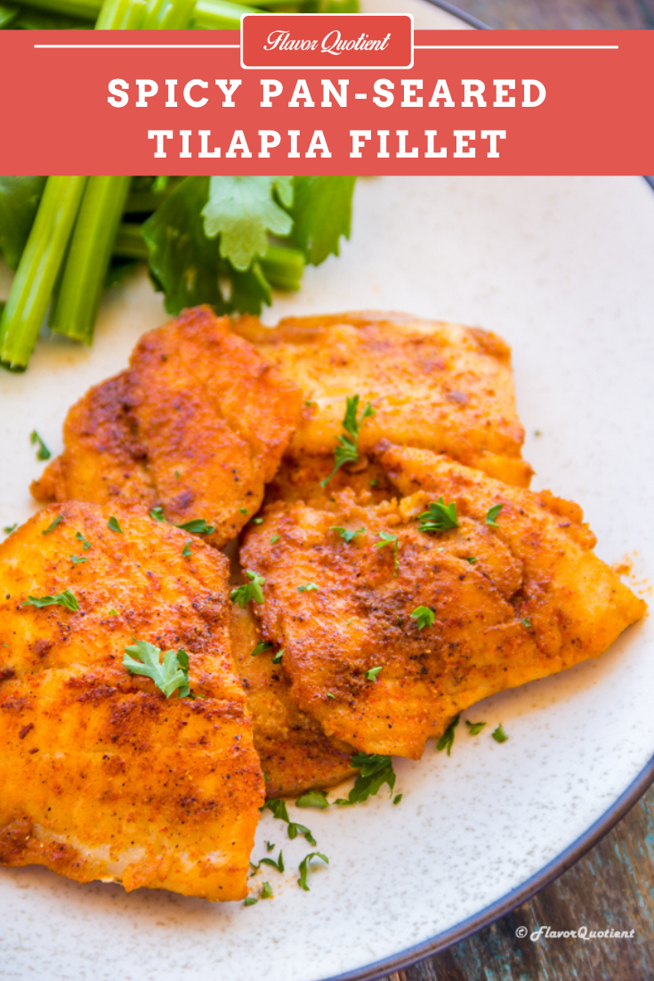 Spicy Pan Seared Tilapia | Flavor Quotient | Sautéed fish always brings instant smile to my face and this spicy pan seared Tilapia is no exception. The combination of spices here brings out the maximum flavor of Tilapia perfectly!