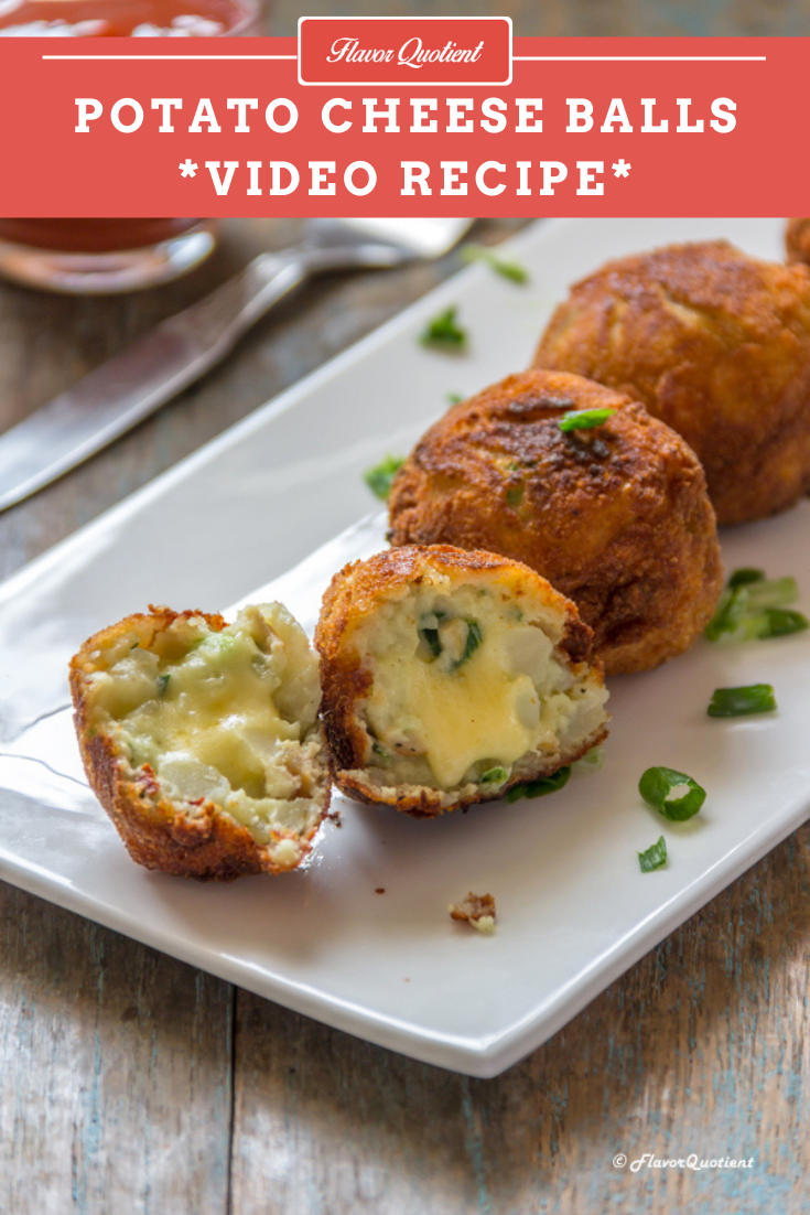 Potato Cheese Balls *Video Recipe*   Flavor Quotient   Melting cheesy goodness inside and crispy potato crunch outside – these potato cheese balls are match made in heaven!