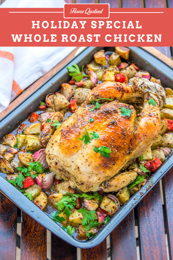 Holiday Special Whole Roast Chicken *Video Recipe* | Flavor Quotient | The holiday season won't be fully satisfying unless you have the best ever whole roast chicken at your dinner table! Here is the guaranteed fail-proof whole roast chicken recipe to jazz up your holiday meals!