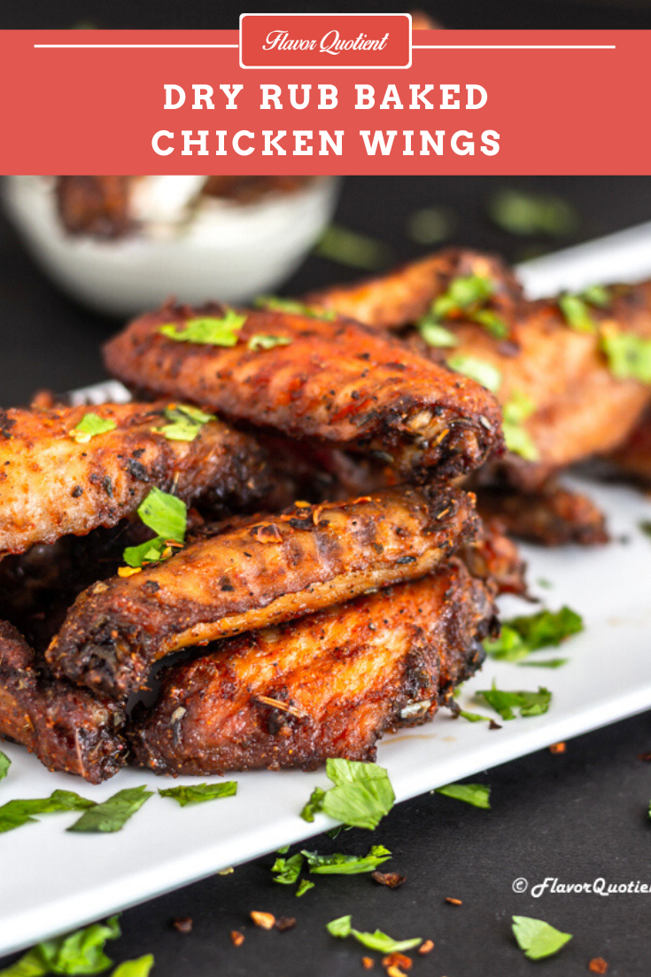 Epic Dry Rub Baked Chicken Wings | Flavor Quotient | If you want to make one mind-blowing chicken wings recipe, then that has to be this dry rub baked chicken wings!