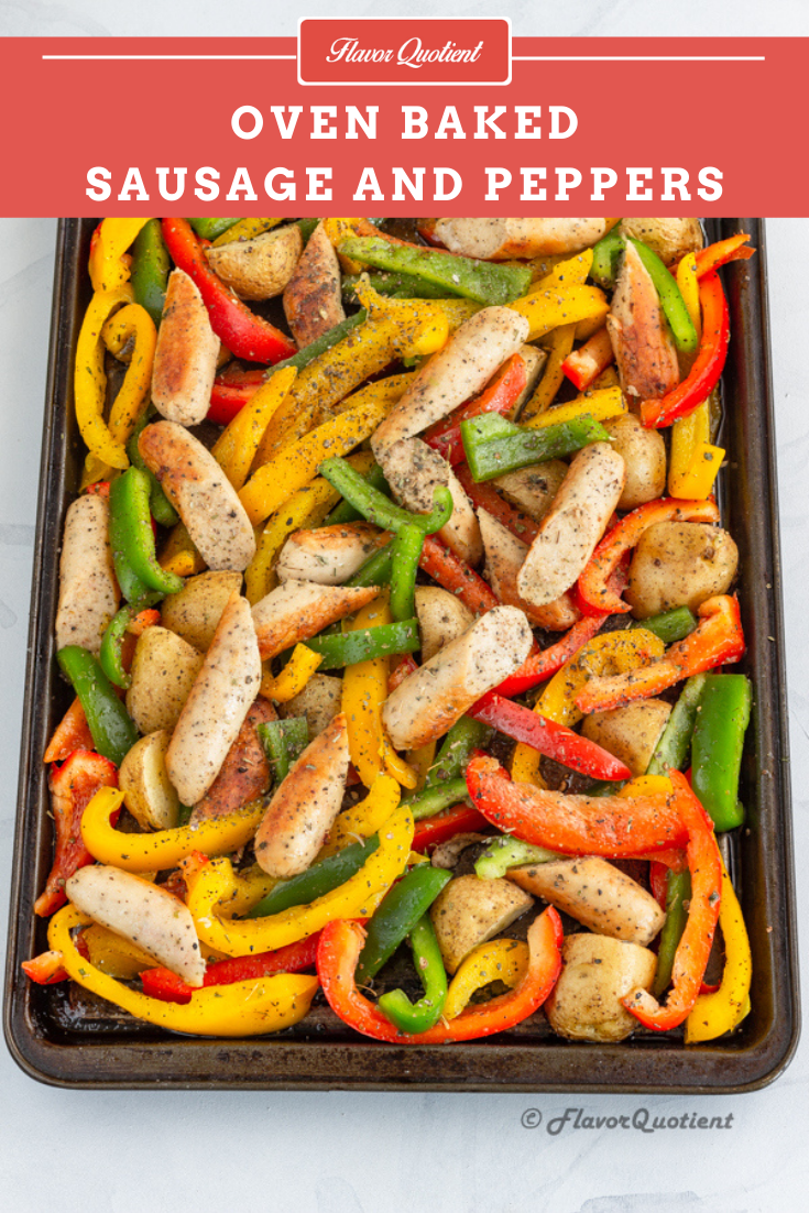 Baked Sausage and Peppers | Flavor Quotient | Simply fell in love with this baked sausage and peppers recipe which comes together in a jiffy without any fuss whatsoever!