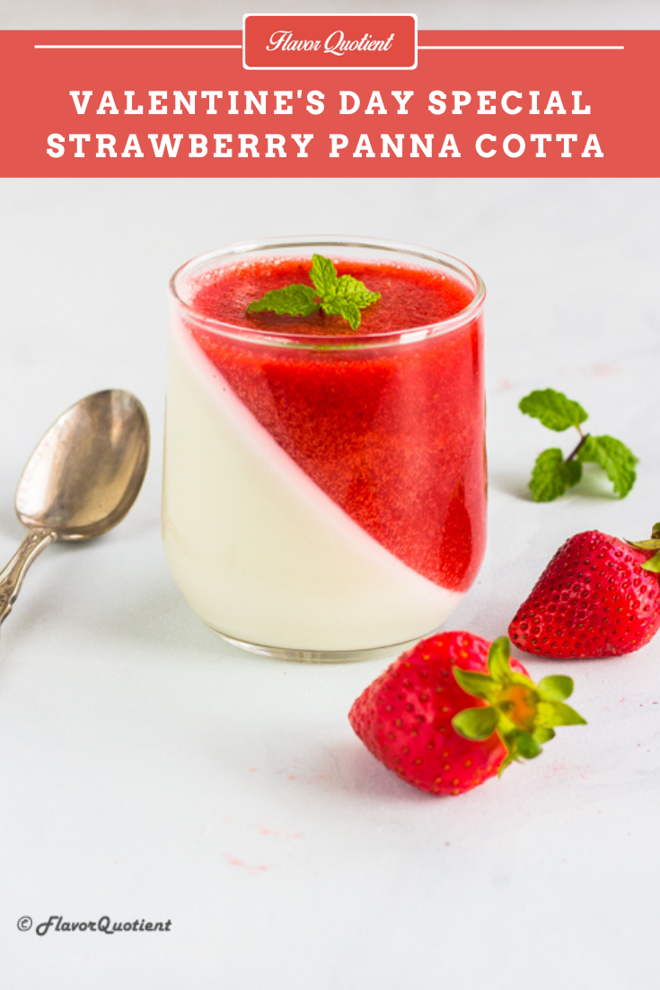 Strawberry Panna Cotta | Flavor Quotient | Wow your loved one with this stunning strawberry panna cotta this Valentine's day and rejuvenate the love & warmth of your relationship amidst the mundane tasks of daily life!