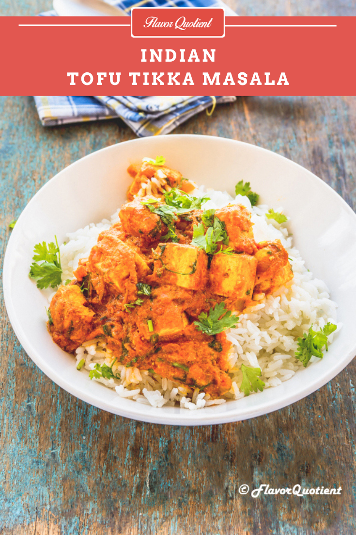 Tofu Tikka Masala | Flavor Quotient | Tofu tikka masala is my spin on classic paneer tikka masala and trust me this tofu tikka masala recipe is gonna blow your mind with its deliciousness!
