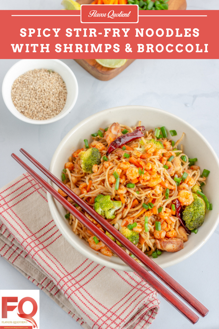 Spicy Stir Fry Noodles with Shrimps & Broccoli - Flavor Quotient : Looking for a quick & easy yet great-tasting dinner idea for your weeknights? This spicy stir fry noodles with shrimps & broccoli fit the bill perfectly!