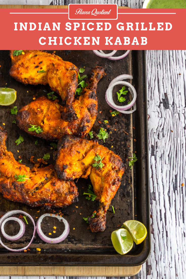 Indian Spiced Chargrilled Chicken Kebab | Flavor Quotient | Flavorful chargrilled chicken kebab is the perfect party starter and is great for weeknight dinner too! This yogurt marinated Indian spiced chicken kebab will be your favorite grilled chicken from the very first bite!