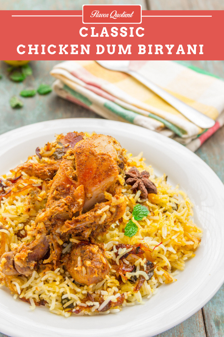 Easy Chicken Dum Biryani | Flavor Quotient | The flagship Chicken dum biryani of Indian cuisine is well-loved for obvious reasons and you can't escape from being mesmerized in its out-of-the-world aroma which is indescribable in words!