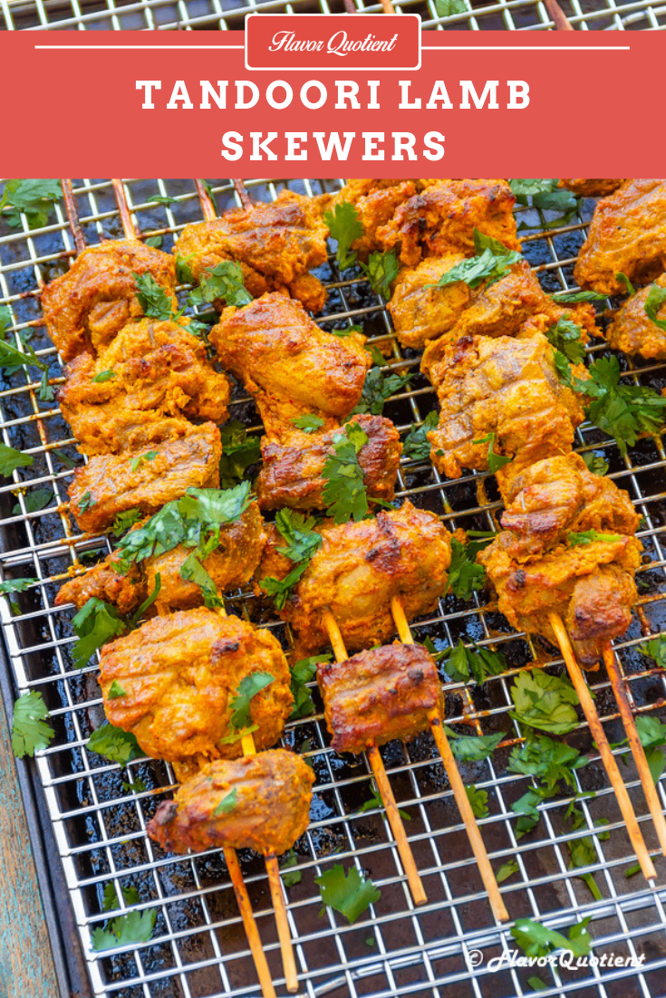 Tandoori Lamb Skewers | Flavor Quotient | These easy-to-make tandoori lamb skewers are simply mind-blowing! The succulent cubes of meat with out-of-the-world spice quotient is something to die for!