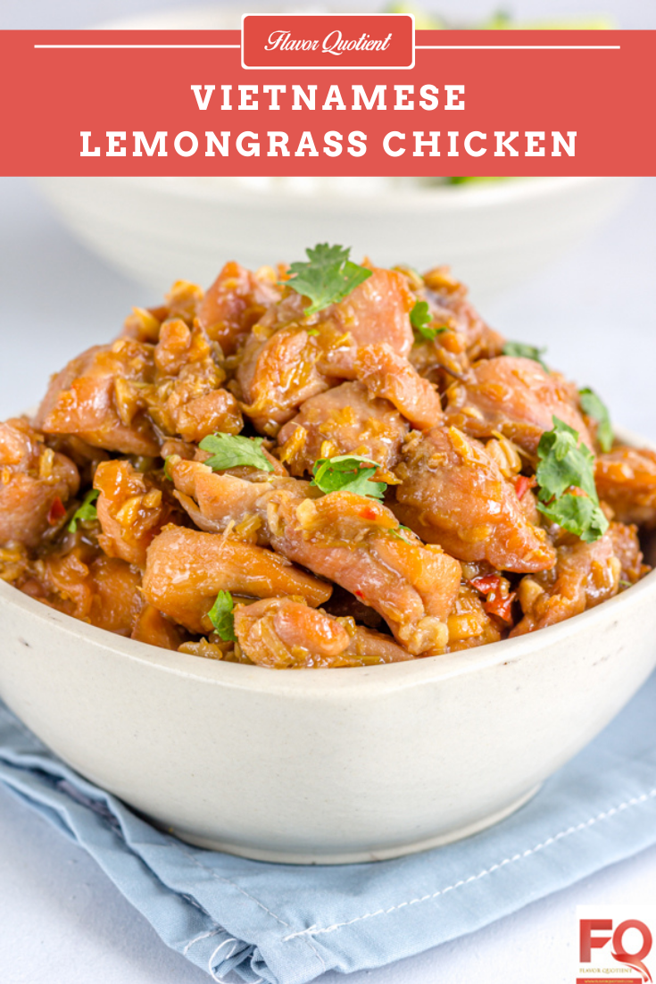 Vietnamese Lemongrass Chicken | Flavor Quotient | The refreshing fragrance of lemongrass gives a tasty twist to this quick & easy Vietnamese chicken recipe – lemongrass chicken!