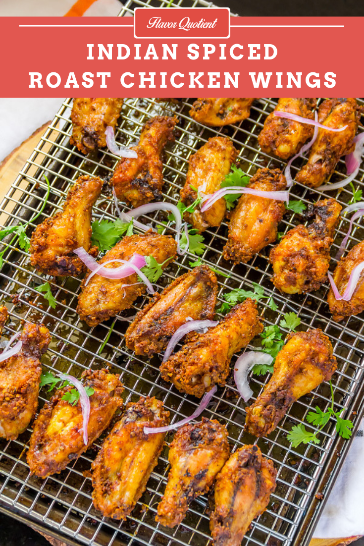 Indian Spiced Roasted Chicken Wings | Flavor Quotient | The crispiest roasted chicken wings with Indian spices are the most addictive chicken wings we ever made at home; it's super spicy and super yummy!