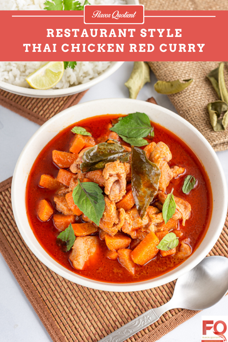 Thai Red Chicken Curry | Flavor Quotient | The classic Thai red chicken curry is a must-have Thai recipe in your recipe repertoire! The authentic Thai red chicken curry brings you the best of flavorful Thai cuisine!