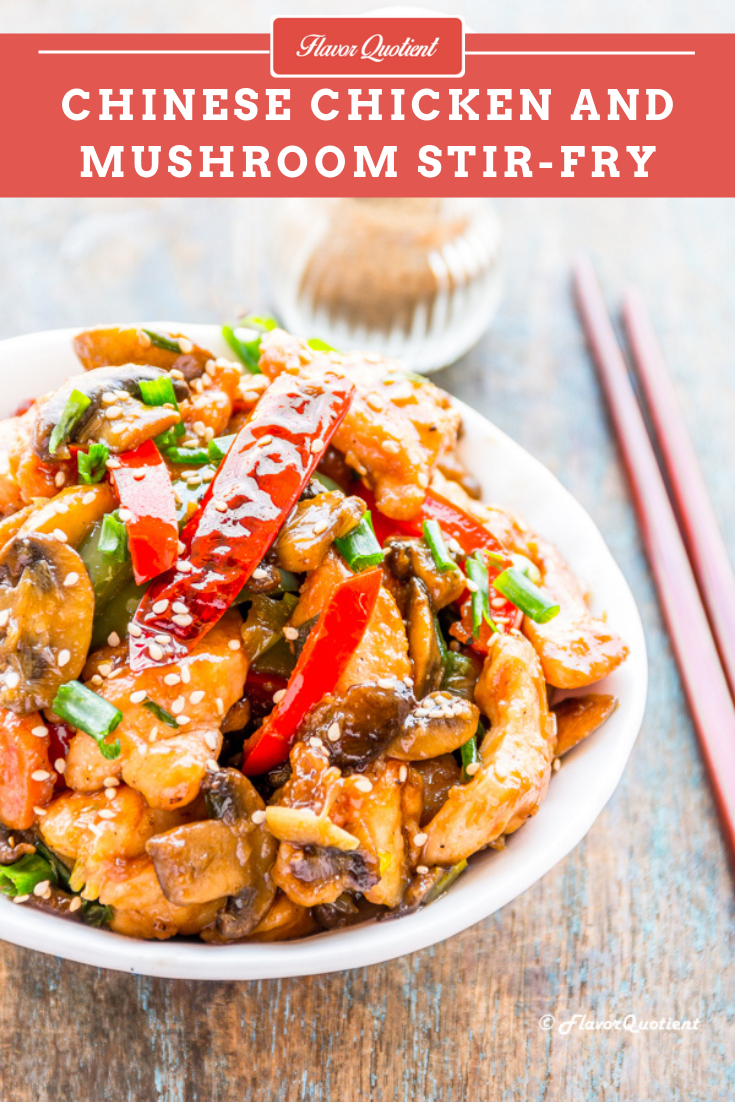 Chicken and Mushroom Stir Fry | Flavor Quotient | Chicken and mushroom stir fry is a universally popular dish which is extremely easy to make & superbly delish and that makes it an ideal weeknight dinner!