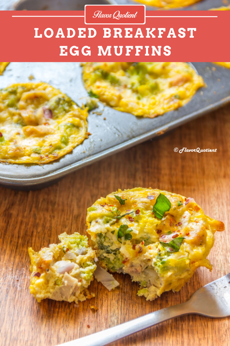 Loaded Breakfast Egg Muffins *Video Recipe* | Flavor Quotient | Yumminess redefined! These loaded breakfast egg muffins are the best answer to all the breakfast skippers like me! No more excuses!