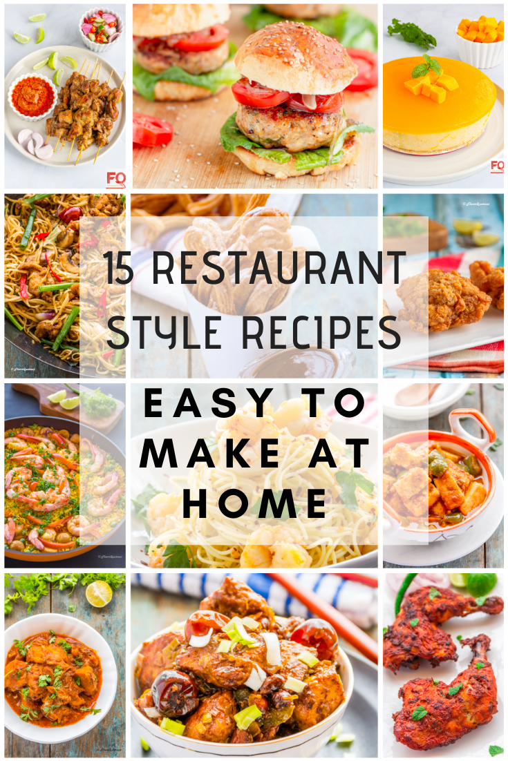 15 Restaurant Style Dishes
