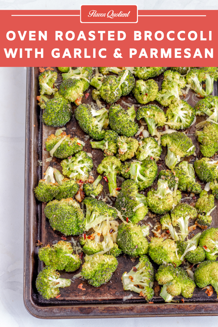 Oven Roasted Broccoli with Garlic & Parmesan | Flavor Quotient | Start your grilling season with this quick and simple oven roasted broccoli with garlic and cheese of your choice! Great side with your favorite grilled meat!