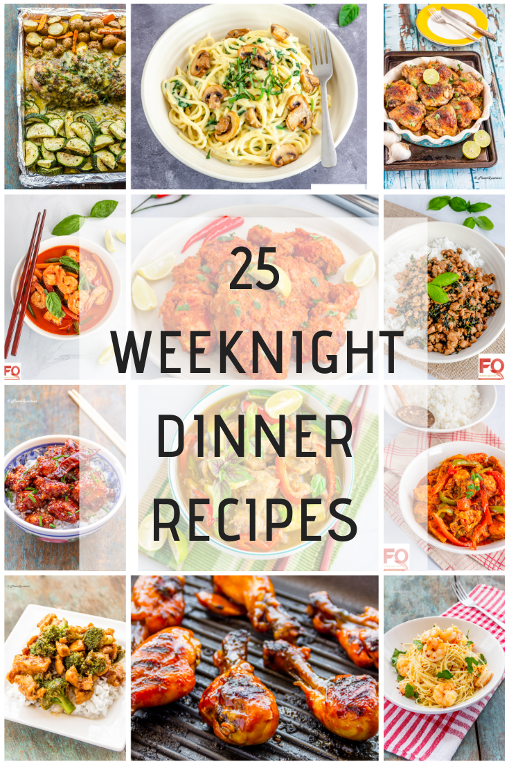 25 Weeknight Dinner Recipes
